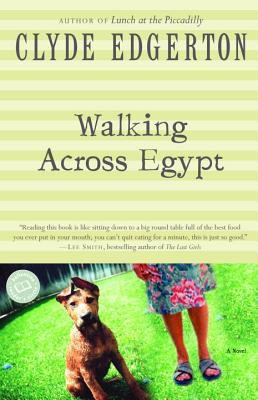 Image for Walking Across Egypt (Ballantine Reader's Circle)