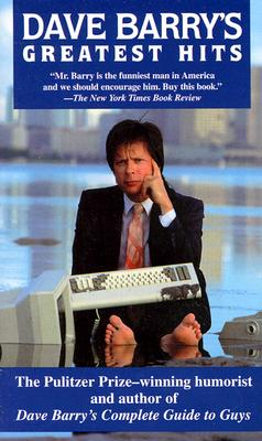 Dave Barry's Greatest Hits, DAVE BARRY