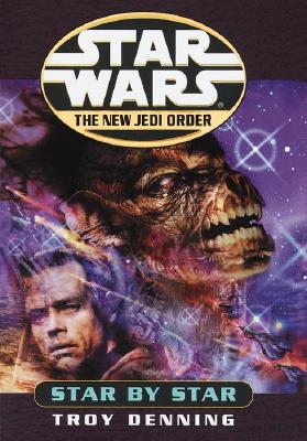 Image for Star By Star (Star Wars: New Jedi Order)