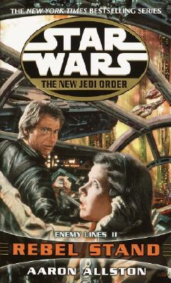 "Image for ""Enemy Lines II: Rebel Stand (Star Wars: The New Jedi Order, Book 12)"""