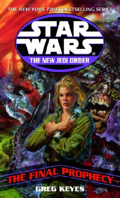 Image for The Final Prophecy (Star Wars: The New Jedi Order, Book 18)