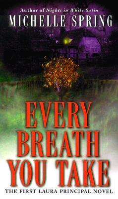 Image for Every Breath You Take (Laura Principal Novel)