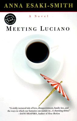 Image for Meeting Luciano (Ballantine Reader's Circle)