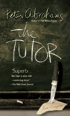 The Tutor, Peter Abrahams