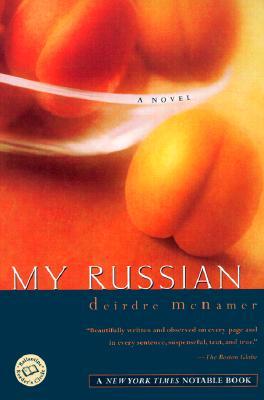 My Russian, McNamer, Deirdre