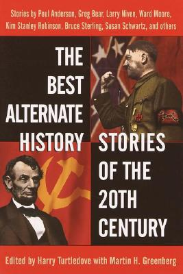Image for The Best Alternate History Stories of the 20th Century