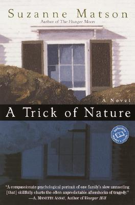 Image for A Trick of Nature (Ballantine Reader's Circle)