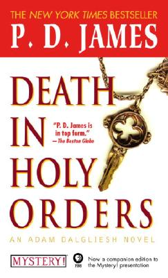 Death in Holy Orders: An Adam Dalgliesh Mystery, P.D. JAMES