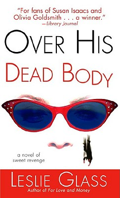 Image for OVER HIS DEAD BODY : A NOVEL OF SWEET RE