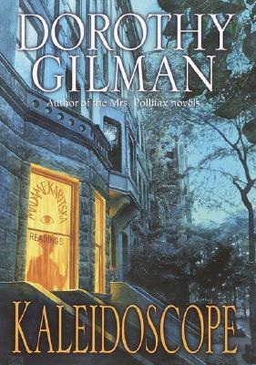 Kaleidoscope: A Countess Karitska Novel, DOROTHY GILMAN