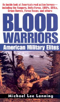 Image for Blood Warriors: American Military Elites