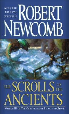 Image for The Scrolls of the Ancients (The Chronicles of Blood and Stone, Book 3)
