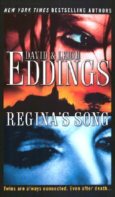 Reginas Song, DAVID EDDINGS, LEIGH EDDINGS