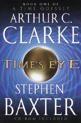 Image for Time's Eye (A Time Odyssey, Book 1)