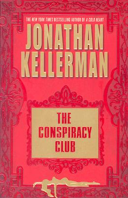 The Conspiracy Club, Jonathan Kellerman