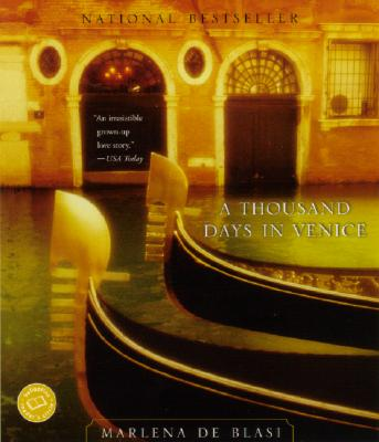 "A Thousand Days in Venice (Ballantine Reader's Circle), ""Blasi, Marlena de"""