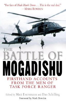 Image for Battle of Mogadishu : First Hand Accounts from the Men of Task Force Ranger