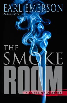 The Smoke Room  A Novel of Suspense, Emerson, Earl