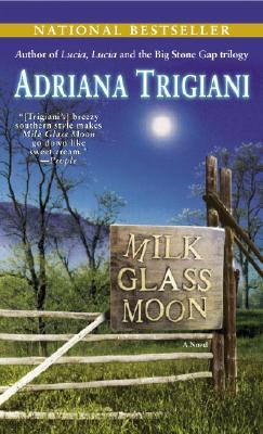 Image for Milk Glass Moon: A Novel (Big Stone Gap Novels)