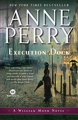 Execution Dock: A William Monk Novel, Perry, Anne