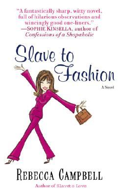 Image for Slave to Fashion: A Novel