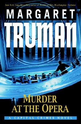 Image for Murder at the Opera: A Capital Crimes Novel