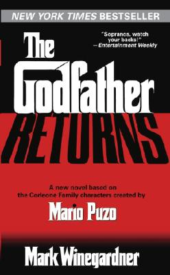 The Godfather Returns: A Novel, Winegardner, Mark