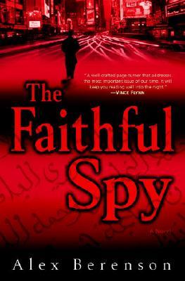 Image for The Faithful Spy: A Novel
