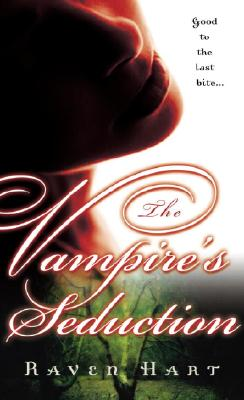 The Vampire's Seduction, Raven Hart