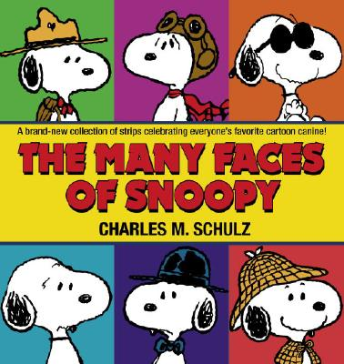 Image for The Many Faces of Snoopy