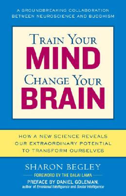 Image for Train Your Mind, Change Your Brain: How A New Scie