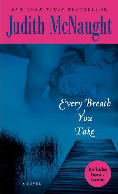 Every breath You Take, Judith McNaught
