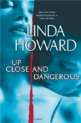 Image for Up Close and Dangerous: A Novel