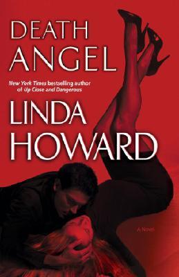 Death Angel: A Novel, LINDA HOWARD