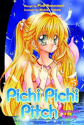 Pichi Pichi Pitch 5: Mermaid Melody (Pichi Pichi Pitch: Mermaid Melody), Hanamori, Pink; Yokote, Michiko