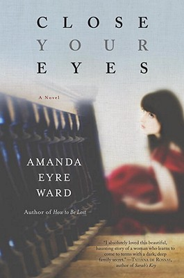 Image for Close Your Eyes: A Novel