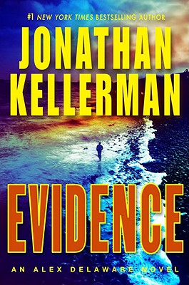Evidence: An Alex Delaware Novel, Kellerman,Jonathan