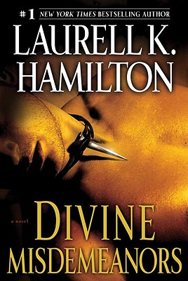 Divine Misdemeanors: A Novel (Meredith Gentry, Book 8), Hamilton, Laurell K.