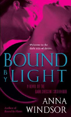 Image for Bound by Light (The Dark Crescent Sisterhood)