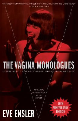 The Vagina Monologues, Ensler, Eve
