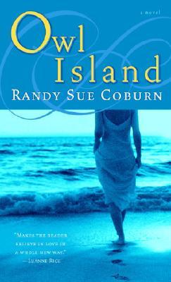 Owl Island: A Novel, RANDY SUE COBURN