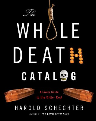 Image for Whole Death Catalog: A Lively Guide to the Bitter End