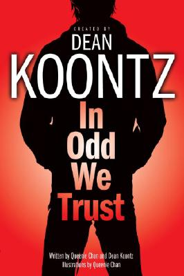 In Odd We Trust (Graphic Novel), Queenie Chan; Dean Koontz