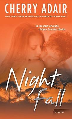 NIGHT FALL #1, ADAIR, CHERRY