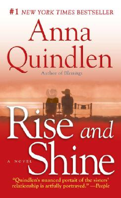 Rise and Shine, Quindlen, Anna