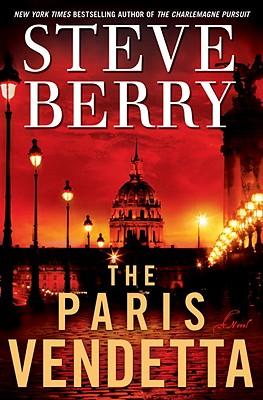 The Paris Vendetta: A Novel, Steve Berry