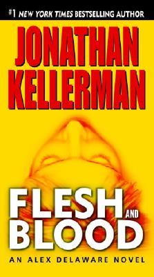Flesh and Blood (Alex Delaware, No. 15), Jonathan Kellerman