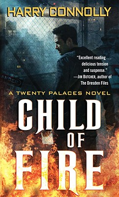 Image for Child of Fire: A Twenty Palaces Novel