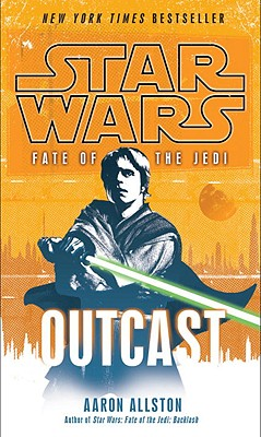 """Outcast (Star Wars: Fate of the Jedi), """"Allston, Aaron"""""""