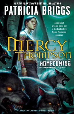 Image for MERCY THOMPSON: HOMECOMING
